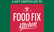 Food Fix Kitchen Holiday Gift Certificates!